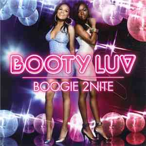 Booty Luv - Boogie 2Nite download