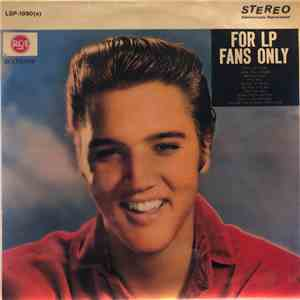 Elvis Presley - For LP Fans Only download
