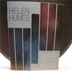 Helen Humes - Today I Sing The Blues download