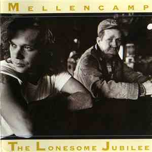 John Cougar Mellencamp - The Lonesome Jubilee download