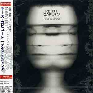 Keith Caputo - Died Laughing download