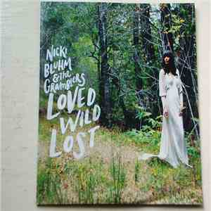 Nicki Bluhm & The Gramblers - Loved Wild Lost download