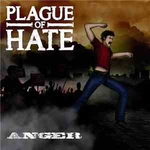 Plague Of Hate - Anger download