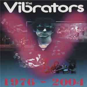 The Vibrators - 1976-2004 download