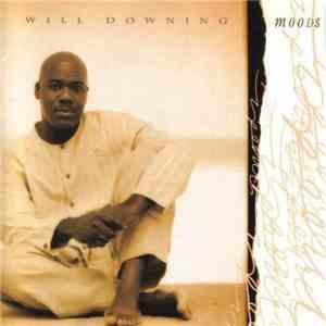 Will Downing - Moods download
